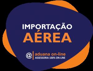 Aduana Online - IMPORTAÇÃO AÉREA